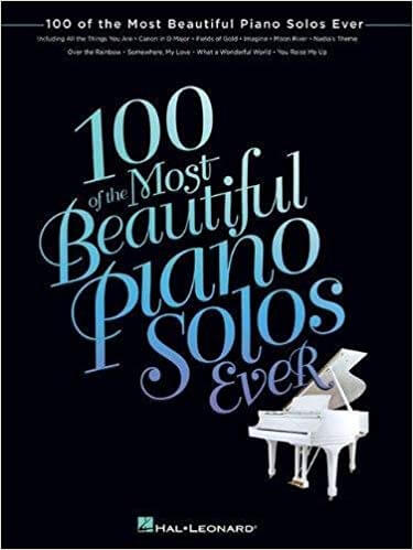 100 Of The Most Beautiful Piano Solos Ever is one of the best piano books for beginners