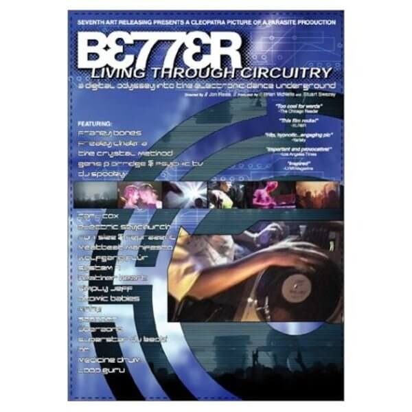 Better Living Through Circuitry - rave movies