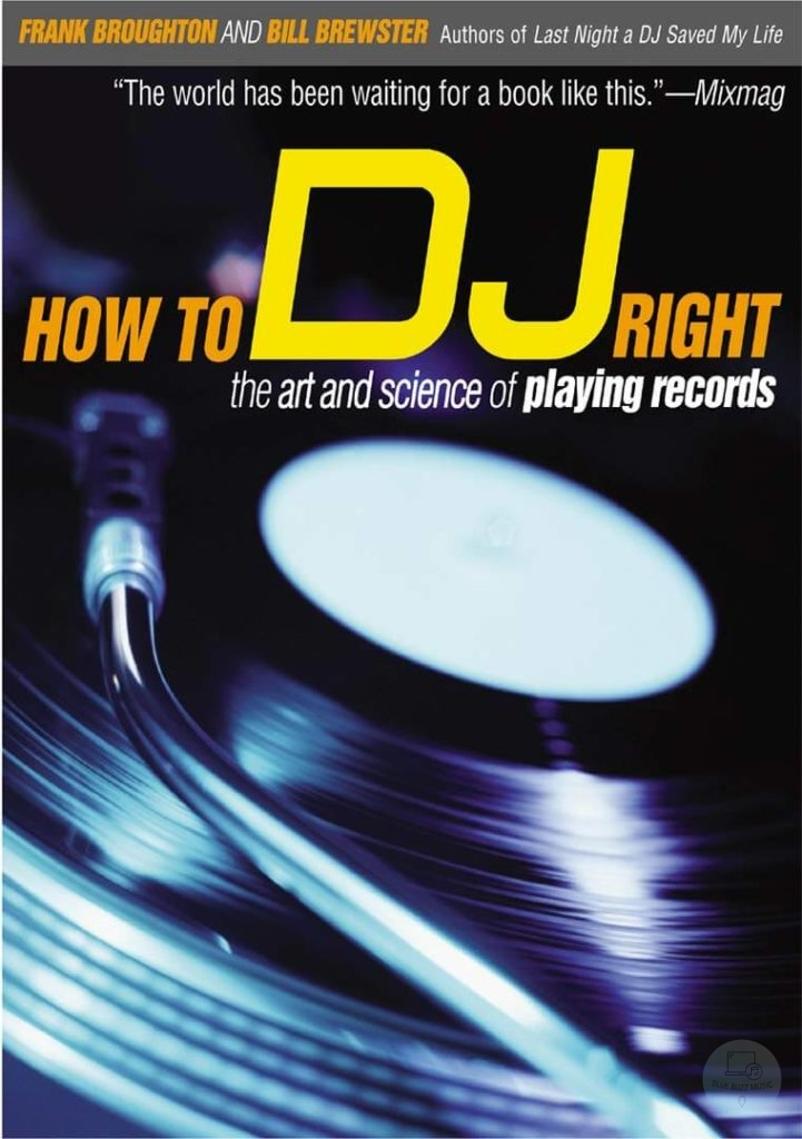 How to DJ Right - The Art and Science of Playing Records - dj fundamentails, art and science of playing records
