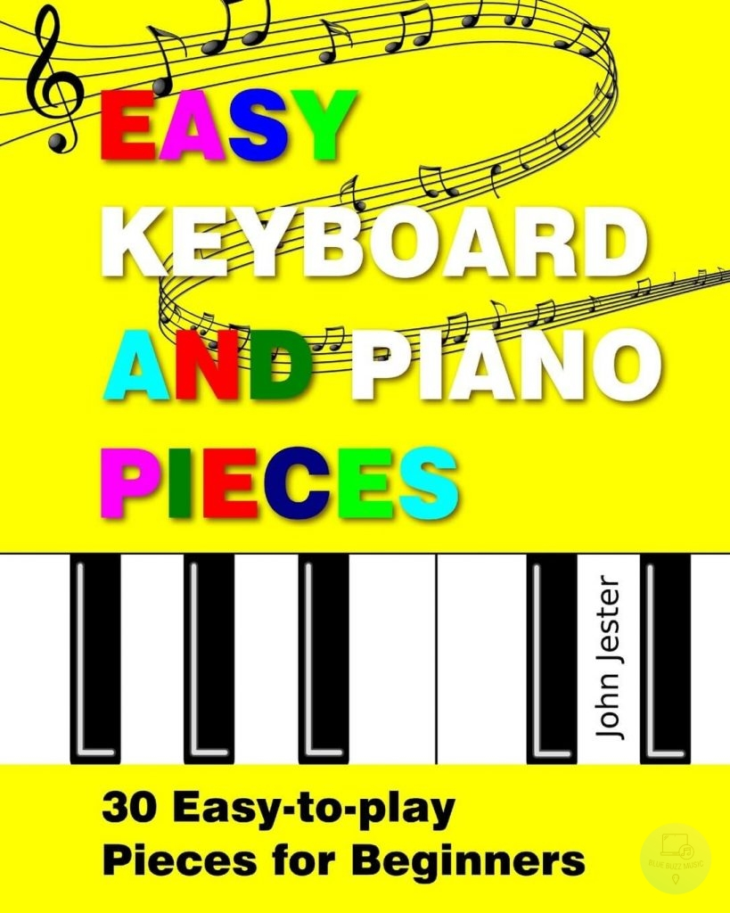 Easy Keyboard and Piano Pieces - easy songs for kids to play makes it a great piano book for children